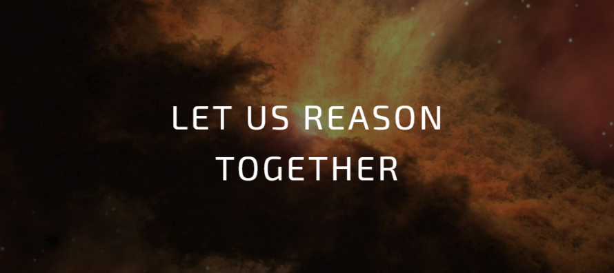 Let Us Reason Together