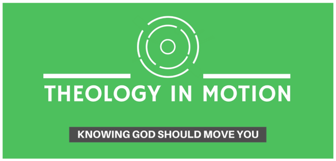 Theology in Motion